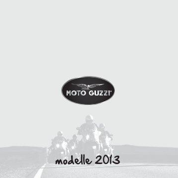 Moto Guzzi Katalog 2013 Hier können Sie den aktuellen Moto Guzzi ...