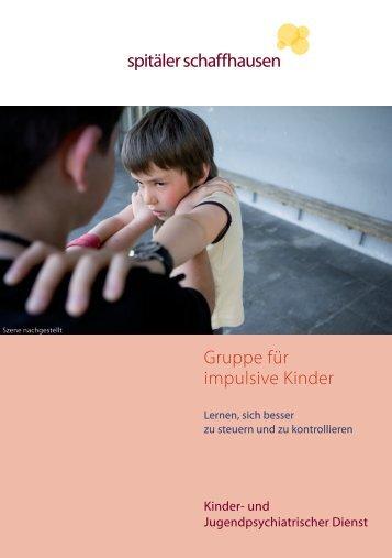 spitäler schaffhausen Gruppe für impulsive Kinder