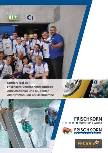 Karriere bei der Frischkorn-Unternehmensgruppe Auszubildende ...