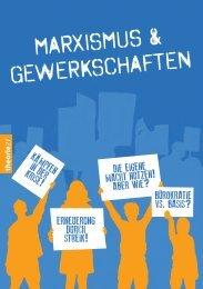 MARXISMUS & GEWERKSCHAFTEN - MARX IS MUSS 2013