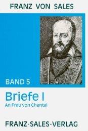 Franz von Sales - Band 5 - Gott ist die Liebe