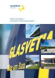 Leben im Garten – innovative Glasanwendungen - Glasvetia AG