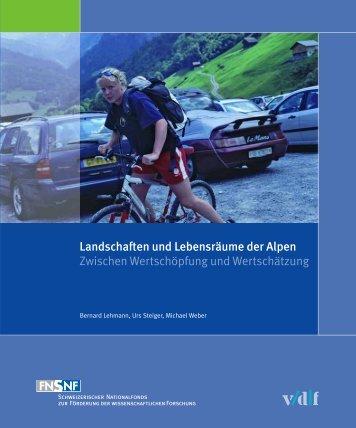 Landschaften und Lebensräume der Alpen Zwischen ...