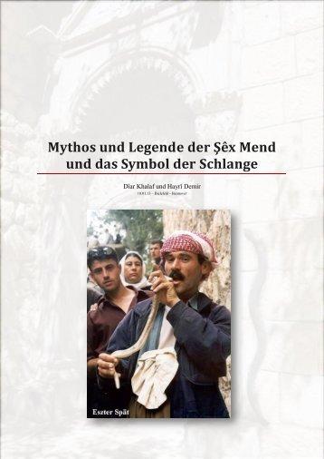 Mythos und Legende der Şêx Mend und das Symbol der Schlange