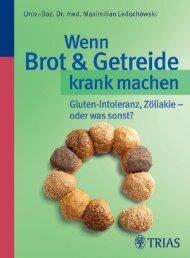 Trias: Wenn Brot & Getreide krank machen - Die Onleihe