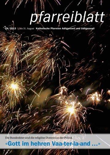 Pfarreiblatt Nr. 14/2013 - Pfarrei St. Martin Adligenswil
