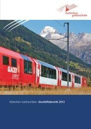 Matterhorn Gotthard Bahn Geschäftsbericht 2012