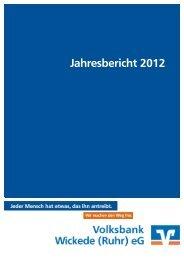 Jahresbericht 2012 - Volksbank Wickede (Ruhr)
