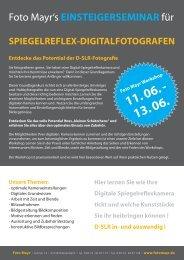 Entdecke das Potential der D-SLR-Fotografie - Foto Mayr