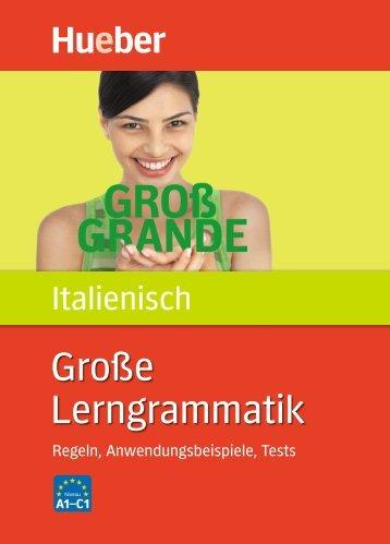Leseprobe zum Titel: Große Lerngrammatik Italienisch - Die Onleihe