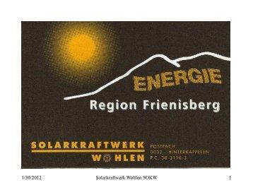 SOKW Präsentation - Solarkraftwerk Wohlen