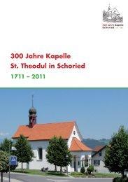 300 Jahre Kapelle St. Theodul in Schoried - schoried.ch