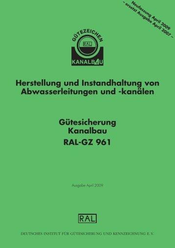 kanälen Gütesicherung Kanalbau RAL-GZ 961