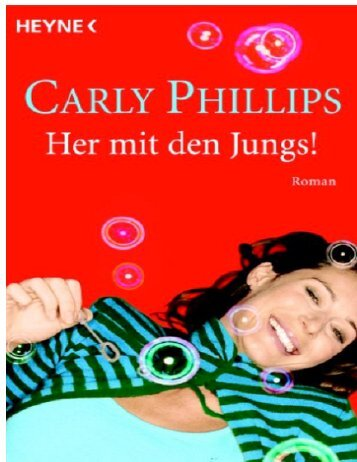 Her mit den Jungs! - Phillips, Carly.pdf