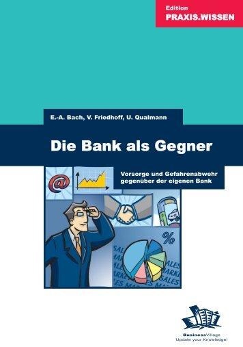 Die Bank als Gegner - Die Onleihe
