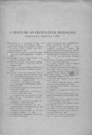 A magyar antropológiai irodalma - Magyar Természettudományi ...