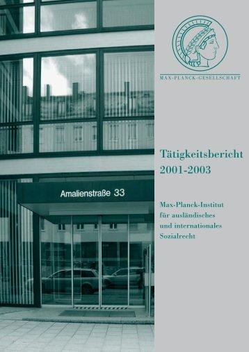 Tätigkeitsbericht 2001 - Max-Planck-Institut für Sozialrecht und ...