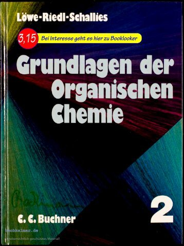 Löwe / Riedl / Schallies Grundlagen der Organischen Chemie 2