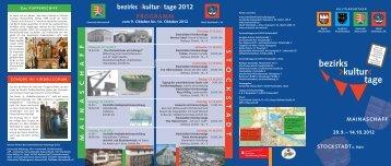 bezirks >kultur< tage 2012 - Spessart Mainland