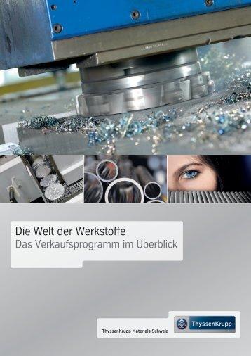 Die Welt der Werkstoffe - ThyssenKrupp Materials Schweiz
