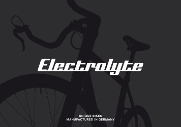 UniqUe Bikes manUfactUred in germany - Electrolyte Bicycles