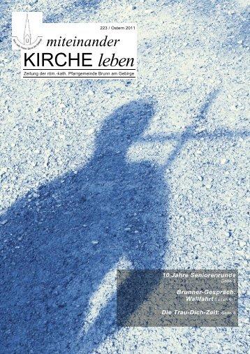 Pfarrzeitung Nr. 223/2011 Ostern - Pfarre Brunn am Gebirge