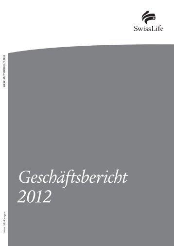 Online-Geschäftsbericht 2012 - Swiss Life