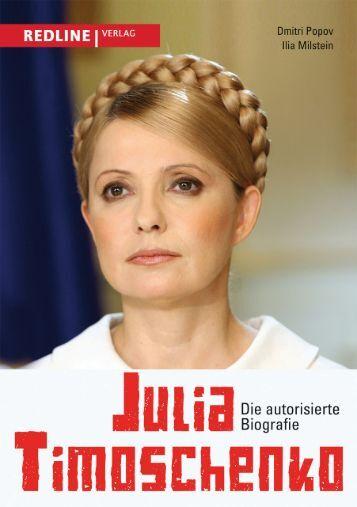 Julia Timoschenko - Die autorisierte Biografie - Die Onleihe