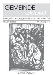 GEMEINDE aktuell - Evangelische Kirche Schriesheim