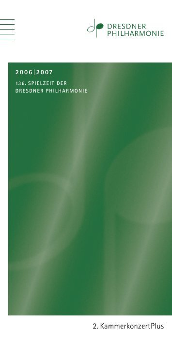 Dresdner Philharmonie Programmheft 20.5.2007 - Schreiben über ...