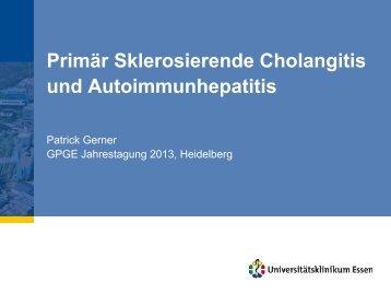 PSC und AIH, GPGE Heidelberg 2013 - Kinder-Gastroenterologie ...