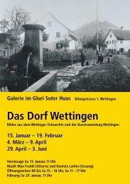 Das Dorf Wettingen - Galerie Gluri Suter Huus