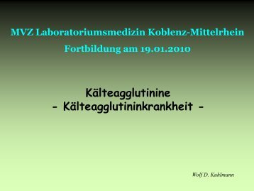 Kälteagglutinine - Kälteagglutininkrankheit -