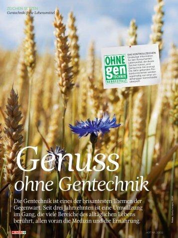 Die Gentechnik ist eines der brisantesten Themen der Gegenwart ...