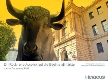 Heraeus: Ein Rück- und Ausblick zur Lage auf den Edelmetallmärkten
