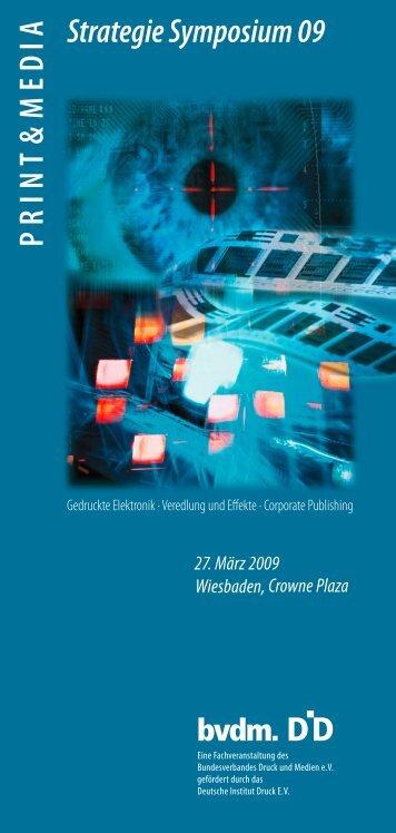 PRIN T & ME D IA Strategie Symposium 09 - Print & Media Forum AG