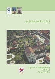 Nachhaltigkeitsbericht 2005 - Jugend- und Bildungshaus St. Norbert ...