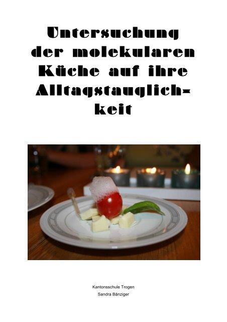 Untersuchung der molekularen Küche auf ihre Alltagstauglich- keit