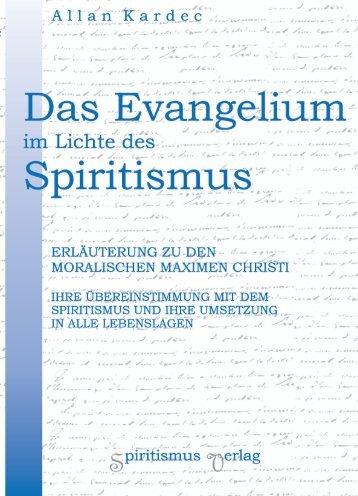 Das Evangelium im Lichte des Spiritismus
