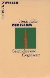 Der Islam. Geschichte und Gegenwart