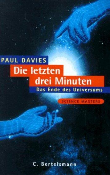 Davies P. Die letzten drei Minuten.. Das Ende