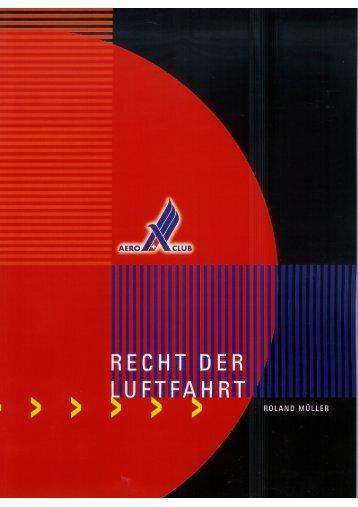 Recht der Luftfahrt, 8. Auflage - Müller Eckstein Rechtsanwälte