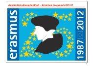Auslandsstudienaufenthalt -- Erasmus Programm 2013 ff