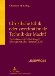 Christliche Ethik oder zweckrationale Technik der Macht? - Peter Lang