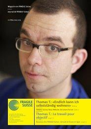 Thomas T.: «Endlich kann ich selbstständig wohnen ... - Fragile Suisse