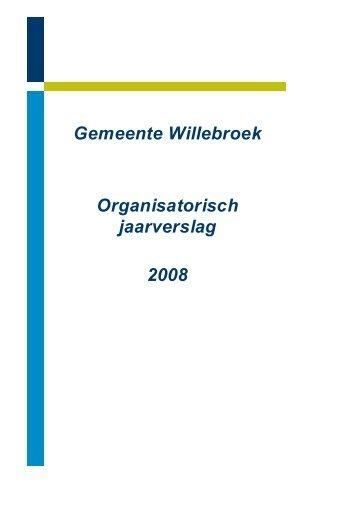 Gemeente Willebroek Organisatorisch jaarverslag 2008