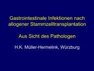 5. Gastrointestinale Infektionen nach allog. SZT (Pathologe)