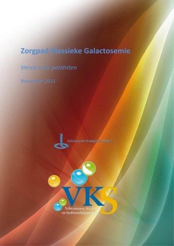 Zorgpad Klassieke Galactosemie - Stofwisselingsziekten