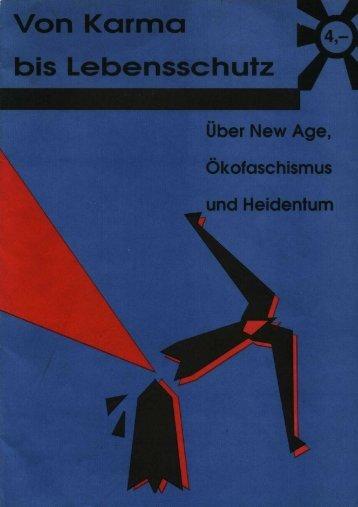 Von Karma bis Lebensschutz – Über New Age, Ökofaschismus und ...