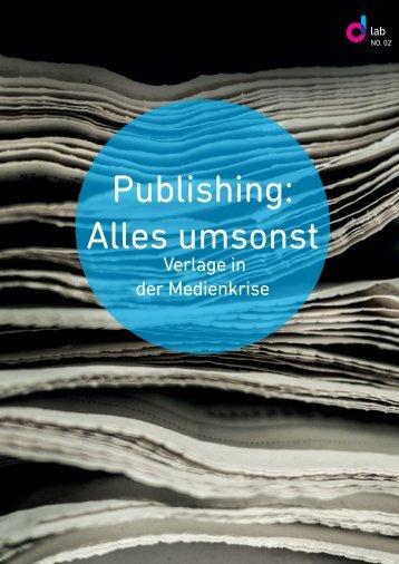 Publishing: Alles umsonst - dlab by dgroup